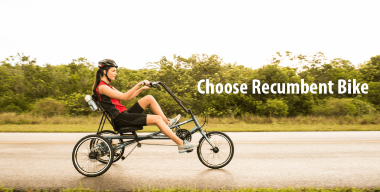 How to Choose Recumbent Bike